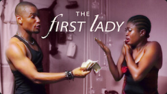 SM NEWS: The First Lady – SOLUTIONMEDIAZ MOVIES